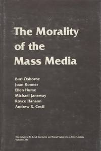The Morality of the Mass Media.