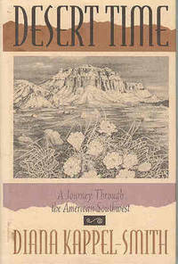 Desert Time: A Journey Through the American Southwest