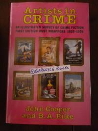 image of Artists in Crime: Illustrated Survey of Crime Fiction First Edition Dust Wrappers, 1920-70