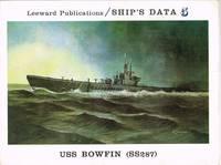 SHIP'S DATA 5: USS BOWFIN (SS287)