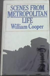 Scenes from Metropolitan Life - A Novel