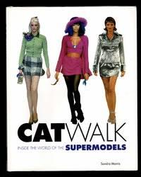 Catwalk: Inside the World of the Supermodels