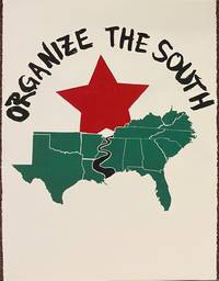 image of Organize the South [screenprint poster, numbered 28/50]