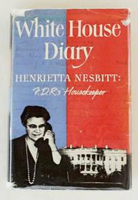 White House Diary F.D.R.'s Housekeeper