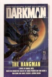 DARKMAN #1 THE HANGMAN: A NOVEL