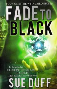 Fade to Black (Weir Chronicles #1)