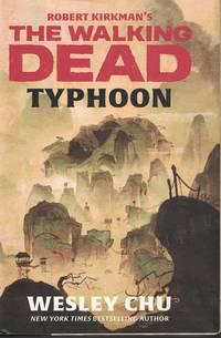 image of Robert Kirkman's The Walking Dead - Typhoon