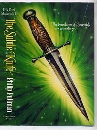 The Subtle Knife; His Dark Materials Volume II