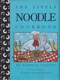 The Little Noodle Cookbook
