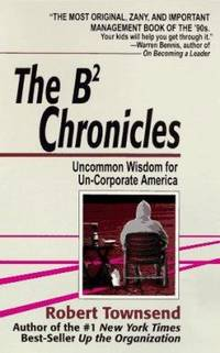 image of The B2 Chronicles : Uncommon Wisdom for Un-Corporate America