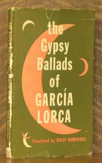 THE GYPSY BALLADS OF FEDERICO GARCIA LORCA
