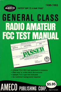 General Class Radio Amateur FCC Test Manual (Order #12-01)