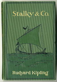 STALKY & CO by  Rudyard Kipling - Hardcover - 1899 - from William Reese Company - Literature ABAA-ILAB and Biblio.co.uk