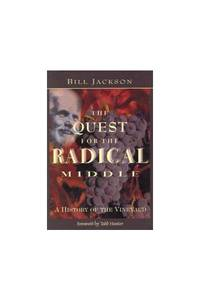 The Quest for the Radical Middle: A History of the Vineyard: Volume 1