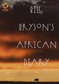 Bill Bryson's African Diary by Bill Bryson - 2002-06-02
