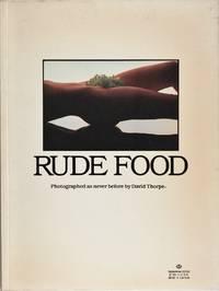 Rude Food by David Thorpe, Pierre Leposte, Martin Reavley - 1980