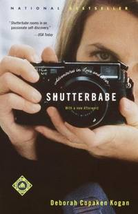 Shutterbabe : Adventures in Love and War