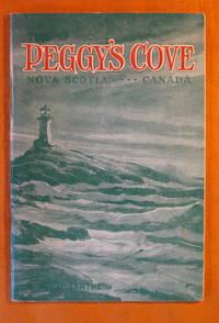 This is Peggy\'s Cove: Nova Scotia