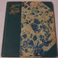 Marcus And Miriam: A Story Of Jesus by  Rebecca Ruter Springer - First Edition; First Printing - 1908 - from Books of Paradise (SKU: R6466)