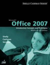 image of Microsoft Office 2007 : Introductory Concepts and Techniques, Windows XP Edition