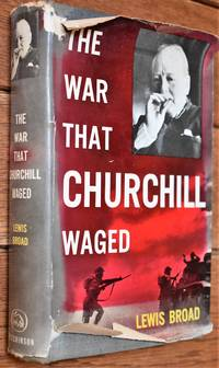 image of The War That Churchill Waged