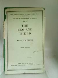 The ego and the id: And other works (The standard edition of the complete psychological works of...