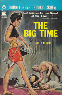 The Big Time/The Mind Spider and Other Stories