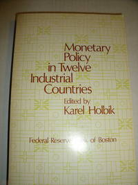 Monetary Policy in Twelve Industrial Countries