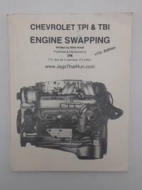 Chevrolet TPI & TBI Engine Swapping.