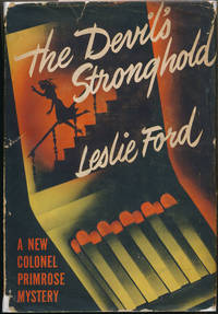 The Devil's Stronghold by  Leslie FORD - First Edition - 1948 - from Main Street Fine Books & Manuscripts, ABAA and Biblio.co.uk