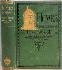 Homes, And How to Make Them, Illustrated