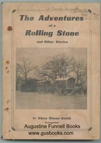 THE ADVENTURES OF A ROLLING STONE and Other Stories