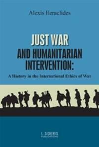 Just War and Humanitarian Intervention