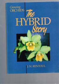 image of Growing Orchids - The Hybrid Story