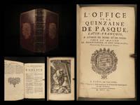 L'office de la quinzaine de Pasque : Latin-François, a l'usage de Rome et de Paris, pour la maison de Mgr. le duc d'Orléans, premier prince du sang