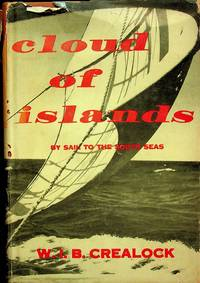 CLOUD OF ISLANDS: By Sail to the South Seas