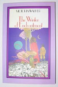 The Winter of Enchantment by  Victoria Walker - Paperback - 2006 - from C L Hawley (SKU: 4779)