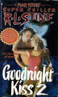 Goodnight Kiss 2 (Fear Street Super Chillers #10)