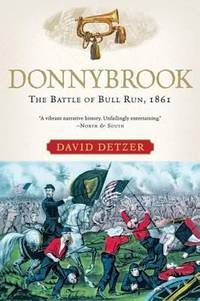 image of Donnybrook : The Battle of Bull Run 1861