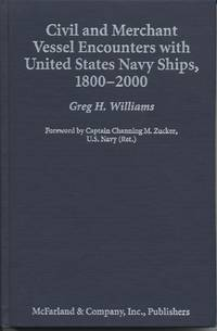 Civil and Merchant Vessel Encounters with United States Navy Ships, 1800-2000