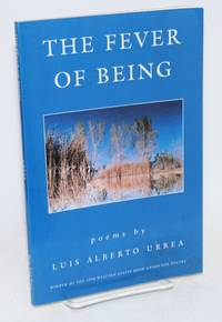 The fever of being; poems
