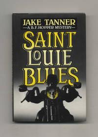 Saint Louie Blues  - 1st Edition/1st Printing