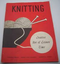 image of Knitting: Creative Use of Leisure Time
