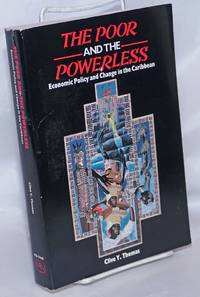 image of The Poor and the Powerless: Economic Policy and Change in the Caribbean
