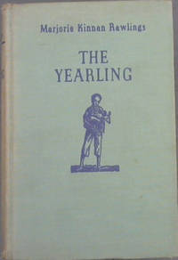 The Yearling by  Marjorie Rawlings - Hardcover - from Chapter 1 Books and Biblio.com
