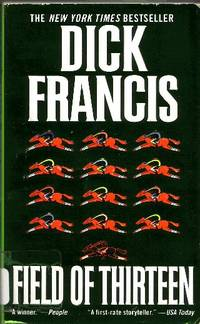 Field of Thirteen by  Dick Francis - Paperback - 1999 - from Odds and Ends Shop and Biblio.com