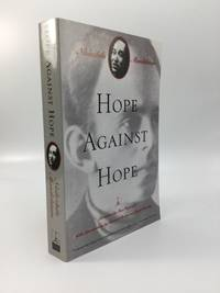 HOPE AGAINST HOPE: Translated from the Russian by Max Hayward