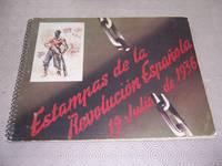 ESTAMPAS DE LA REVOLUCION ESPANOLA 19 JULIO DE 1936
