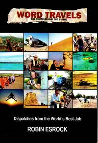 Word Travels: Dispatches from the World's Best Job