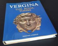 Vergina: The Royal Tombs and the Ancient City by Manolis Andronicos - Hardcover - 1984 - from Denton Island Books (SKU: dscf9414)